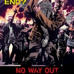 The Walking Dead Issue #80 Teaser #6 – No Way Out